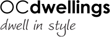 OC Dwellings - Dwell in Style